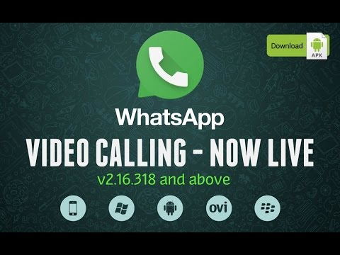 How To Enable WhatsApp Video Calling - NOW LIVE! (DOWNLOAD APK 2.16.318+)