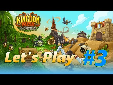 Kingdom Rush Frontiers Guide | Dunes of Despair | Let's Play Episode 3