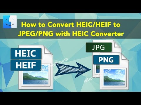 How to Convert HEIC / HEIF to JPEG / PNG with HEIC Converter