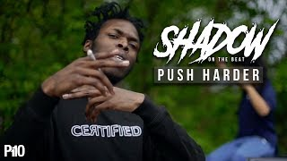 P110 - Shadow On The Beat - Push Harder [Music Video]