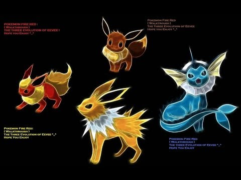 Pokemon Fire Red : Eevee Evolution's