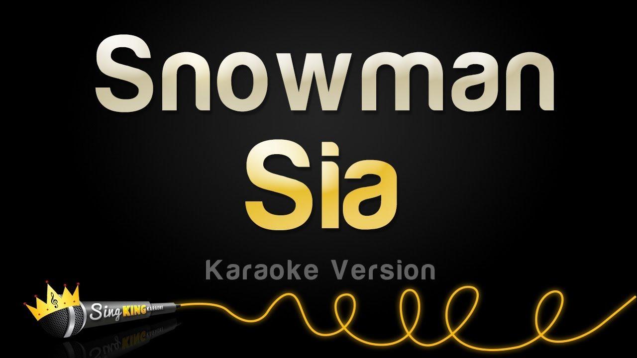 Sia - Snowman (Karaoke Version)