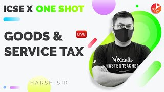 Goods and Service Tax in One Shot (GST) 🧾 | ICSE Class 10 Math Chapter 1 | Selina Solution | Vedantu