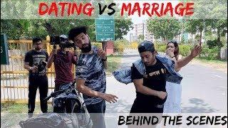 Behind The Scenes | Dating Vs Marriage | Mohit Chhikara | Vlog