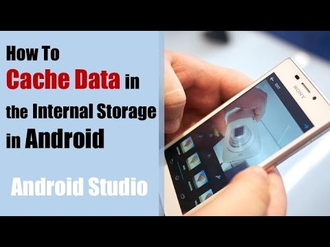 Android Internal Storage Tutorial: How to Cache Data for Offline (2016)