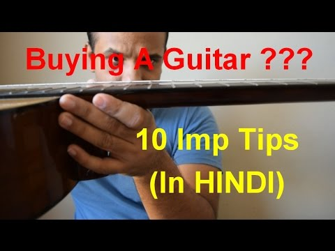 How to buy a guitar in India| 10 Most important Tips| In Hindi