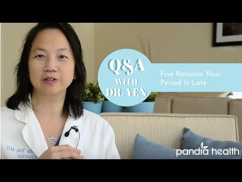 5 Reasons Your Period is Late