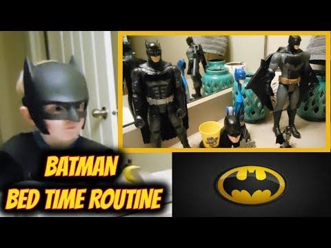 Bed Time Routine! Batman