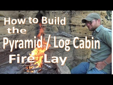 How to Build the Log Cabin / Pyramid Fire Lay