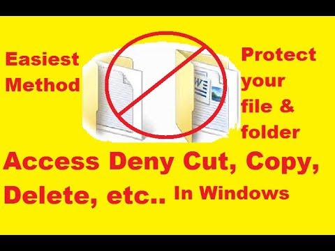 How To Prevent Cut, Paste, Copy, Delete, Re-naming of Files & Folders on Windows