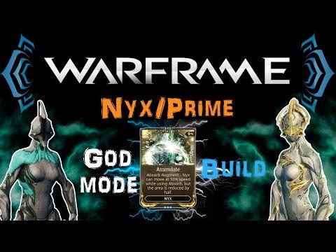 [TSG:U1] Warframe - Nyx/Prime Assimilate/Godmode Build [0 Forma] | N00blShowtek