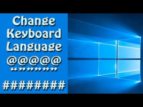 Windows 10: How To Change Keyboard Language