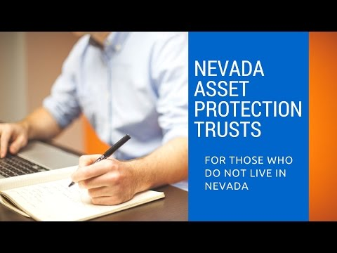 NV Asset Protection Trusts for Non-Nevada Residents