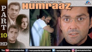 Humraaz - Part 10 | Akshaye Khanna | Amisha Patel | Bobby Deol | Superhit Hindi Movie Scenes