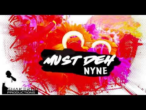 Nyne - Must Deh (ShakerHD Production) (Montserrat Carnival 2017)