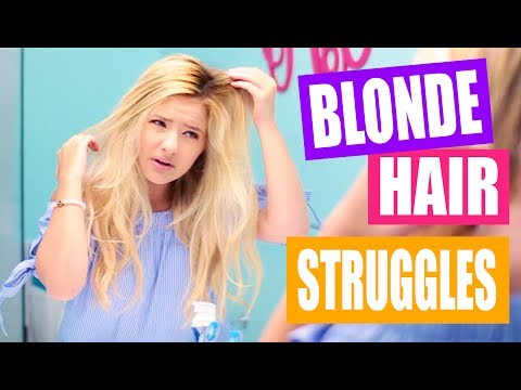 Struggles of Being a Blonde