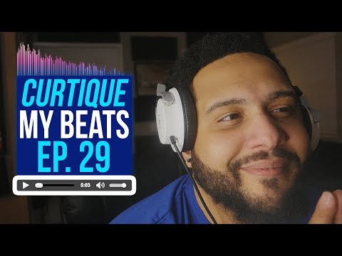 Beat Critiques! Reacting To YouTube Music Producer Beats | CURTIQUE MY BEATS (EP 29)