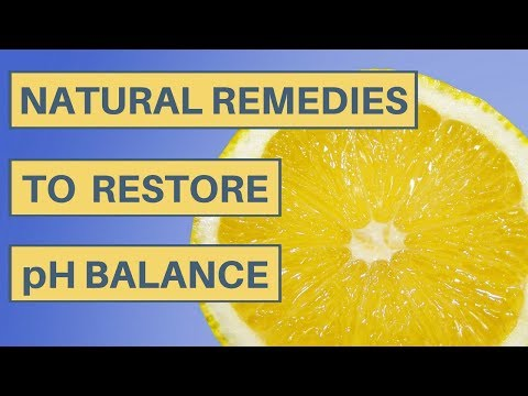 Natural Remedies To Restore pH Balance - Causes And Treatment For Acidosis