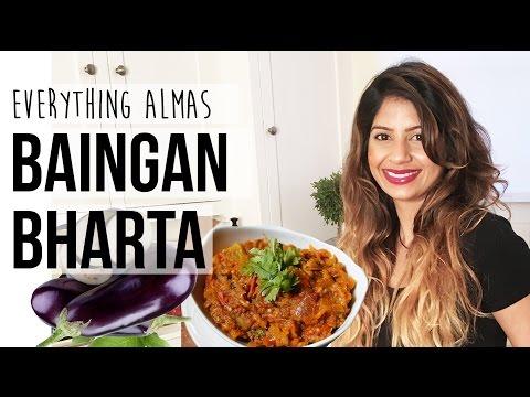 Baingan Bharta Recipe (Indian Style Roasted Eggplant) | Everything Almas