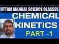 Download CHEMICAL KINETICS -1 MP3,3GP,MP4