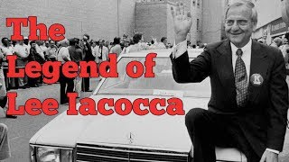 The Legend of Lee Iacocca