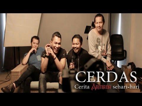 Armada - CERDAS (Cerita Armada Seharian)