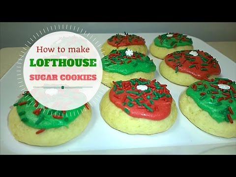 How To Make Sugar Cookies Lofthouse Style!