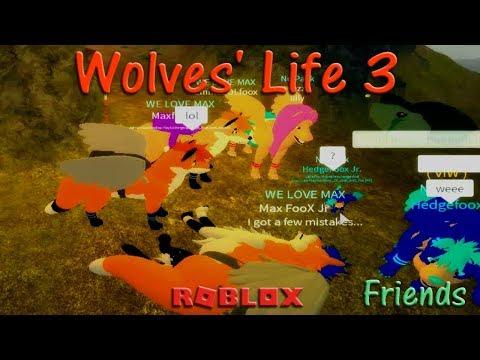 Roblox - Wolves' Life 3 - Friends VIII - HD
