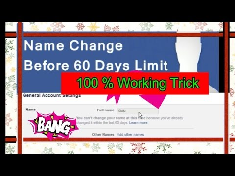 **{100% Working }How to Change Facebook Name Before 60 days Limit