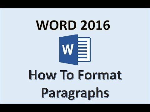 Word 2016 - Change Document and Paragraph Layout - How To Format The Paragraphs in Microsoft Office