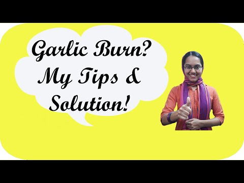 How to get rid of Garlic Burn
