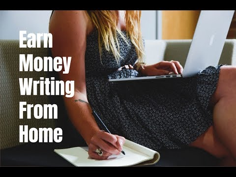 How to Earn Money Writing From Home in 2017