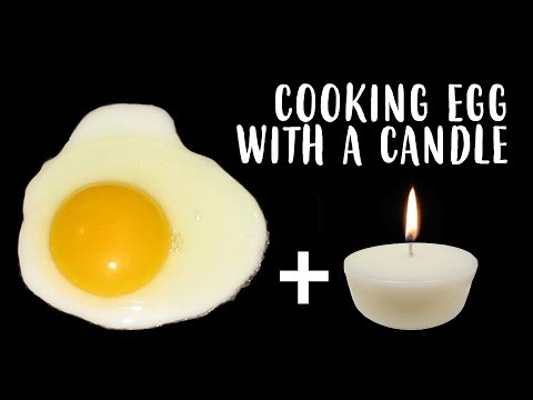 Cooking an Egg with a Candle