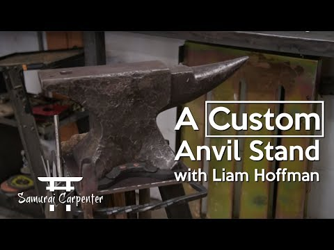 Building An Anvil Stand With Liam Hoffman