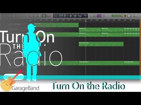GarageBand: Turn On the Radio (Original Mix) [Out Now]