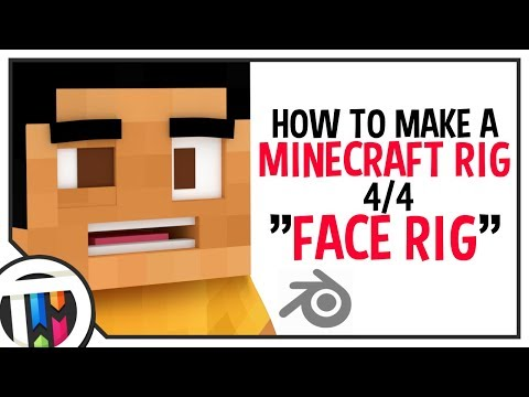 Blender Tutorial - How to make a Minecraft Rig - Face Rig [4/4]