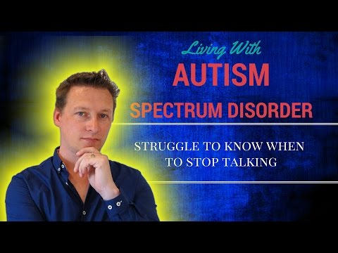 Living With Autism: When to Stop Talking