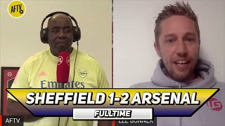 Sheffield Utd 1-2 Arsenal | Give Tierney The Armband Now! (A Buzzing Lee Gunner)