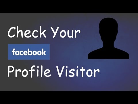 How To Check Your Facebook Profile Visitors !! 2018