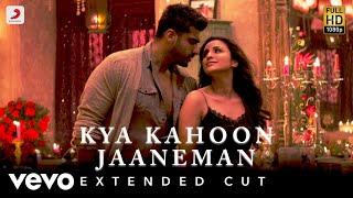 Kya Kahoon Jaaneman - Full Song | Arjun & Parineeti | Shashaa Tirupati & Mannan Shaan