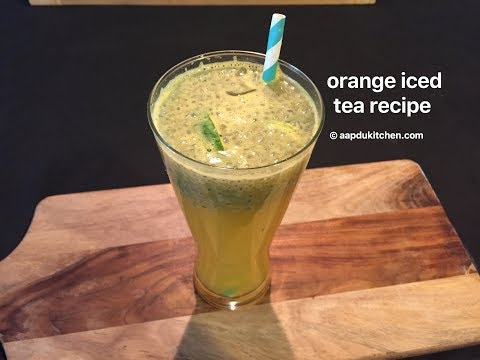 refreshing orange iced tea recipe   orange iced tea recipe   how to make orange ice tea
