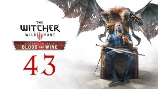 WITCHER 3: Blood and Wine #43 - Who needs potions when you have vampires?