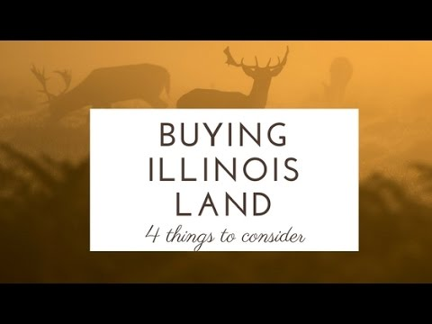 Why buy land in Illinois?