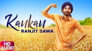 Kankan (Full Audio Song) | Ranjit Bawa | Desi Routz | Latest Punjabi Songs | Speed Records