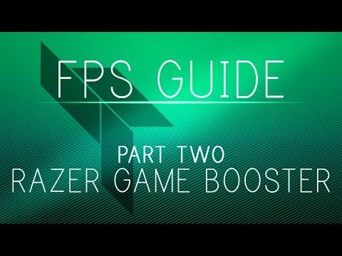 The Ultimate FPS Boosting Guide v2 - Part 2 - Razer Game Booster