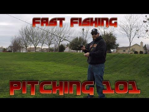 Pitching 101-Fast Fishing #1 2018