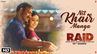 Nit Khair Manga Video | RAID | Ajay Devgn | Ileana D