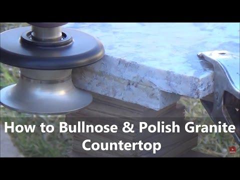 How to bullnose Profile Polish Granite Countertop DIY Using Diamond Profile Wheels