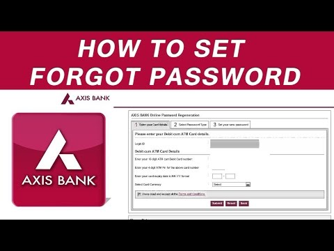 How To Reset Password | Internet Banking | Axis Bank