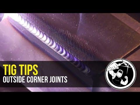 Tips for TIG Welding Outside Corner Joints